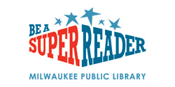 Become a Milwaukee Public Library Super Reader