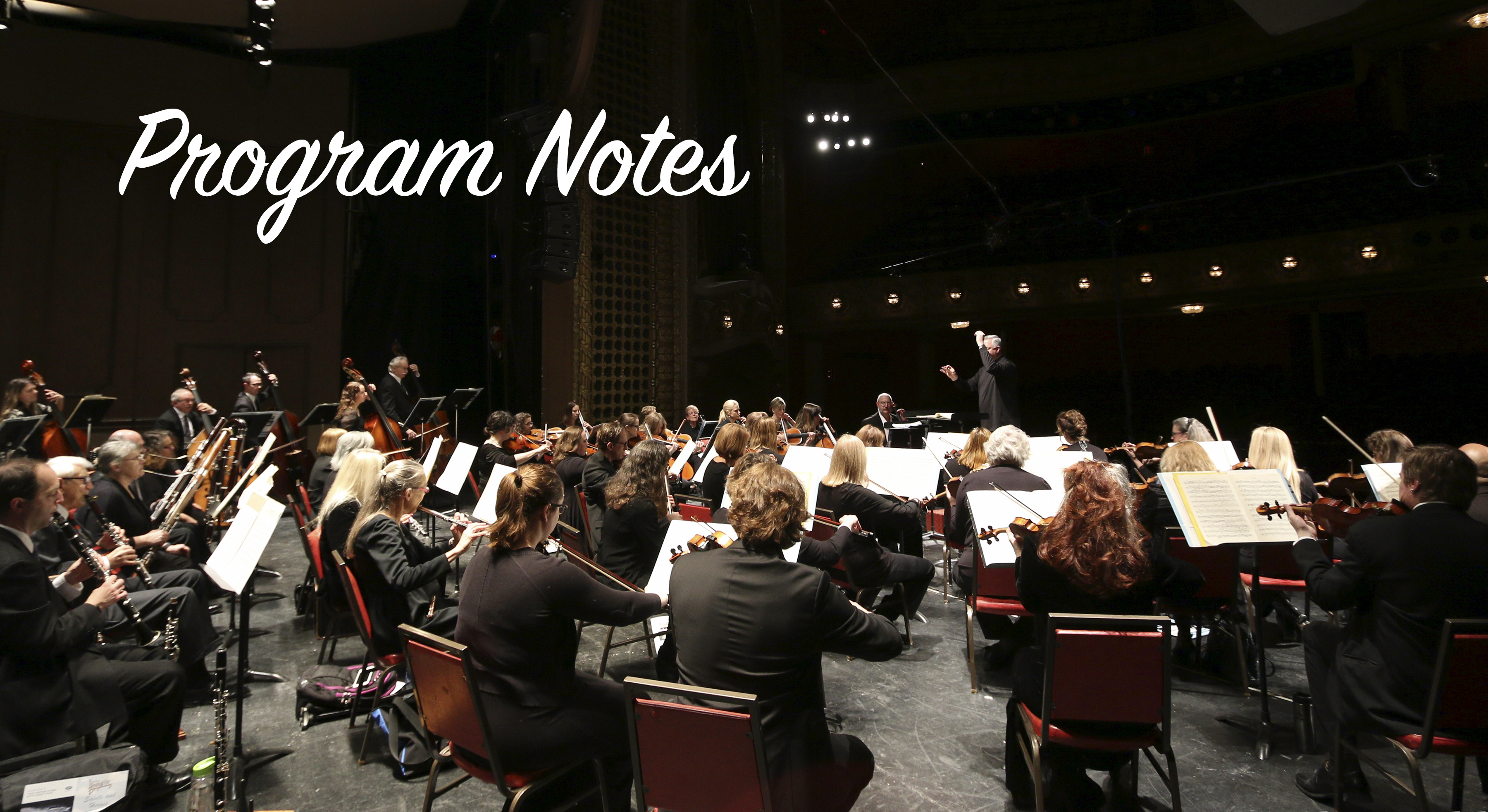 Festival City Symphony Program Notes Passion Beauty and Light